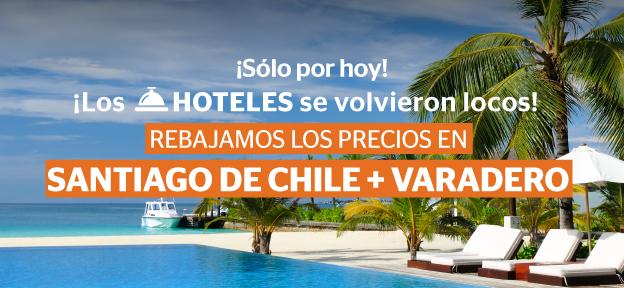 Sabado Semana Loca Hoteles SCL y Varadero
